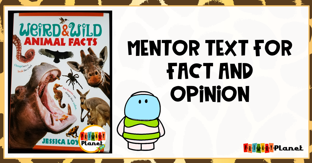 Mentor Text for Fact and Opinion with a freebie!