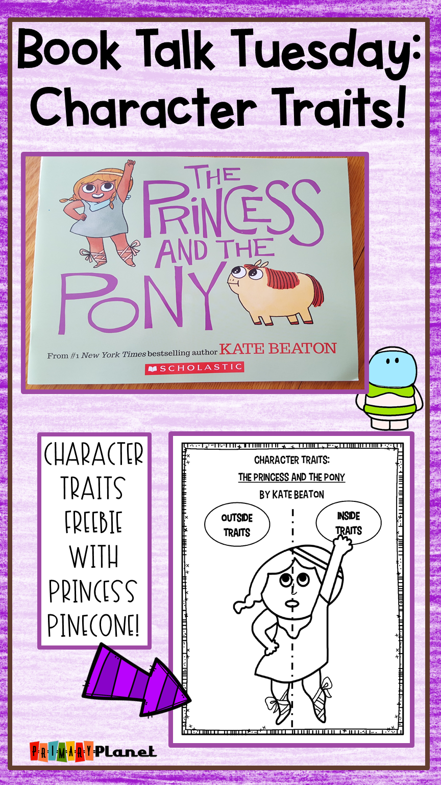 Character Traits with The Princess and the Pony!  With a Freebie of course!