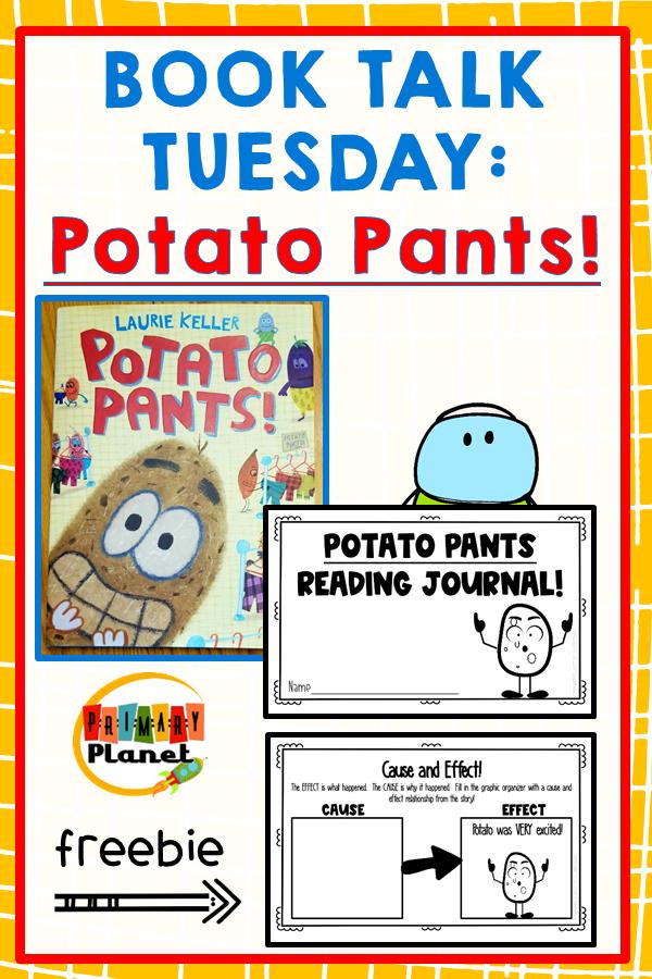 Book Talk Tuesday: Potato Pants with a Reading Response Journal Freebie!