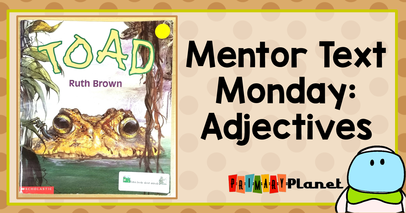 Toad by Ruth Brown Book cover and Text: Mentor Text Monday