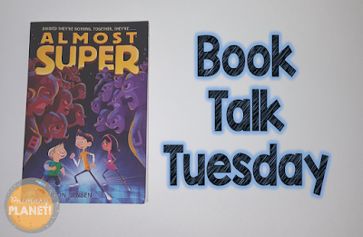 Book Talk Tuesday: Almost Super and a Freebie!
