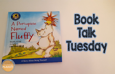 Book Talk Tuesday: A Porcupine Named Fluffy with a Freebie!